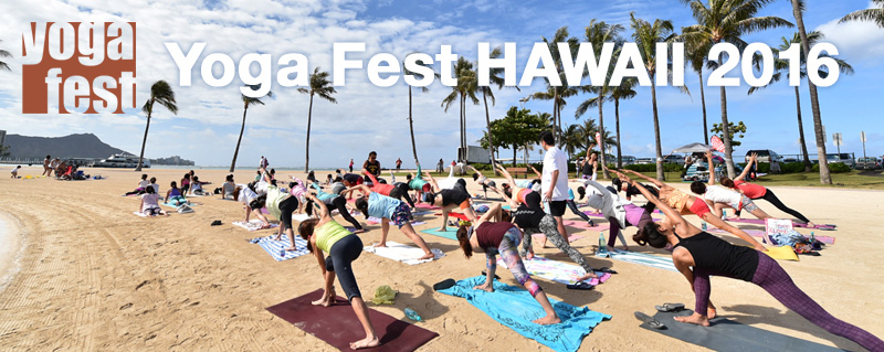 Yoga Fest HAWAII 2016開催!